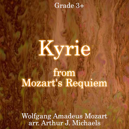 'Kyrie from the Mozart Requiem' by Arthur J. Michaels. Grade 3 sheet music for school bands