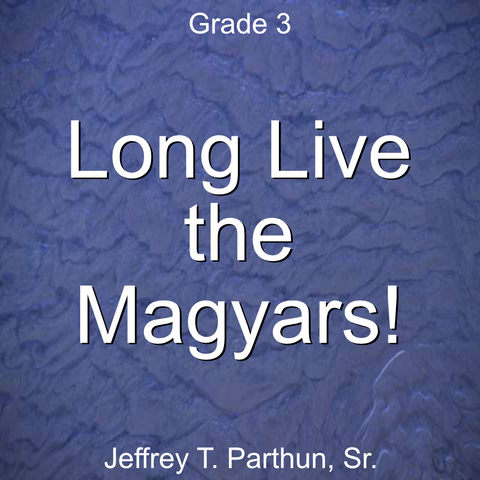 'Long Live the Magyars!' by Jeffrey Parthun. Grade 3 sheet music for school bands
