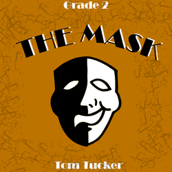 """The Mask"" - composed by Tom Tucker,  Performance Level = Grade 2.  Band sheet music downloadable instantly in PDF format.  Cost = $ 24."