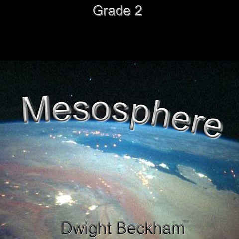 """Mesosphere"" - composed by Dwight Beckham,  Performance Level = Grade 2.  Band sheet music downloadable instantly in PDF format.  Cost = $ 24."