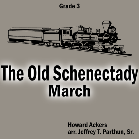 'The Old Schenectady' by Jeffrey Parthun. Grade 3 sheet music for school bands
