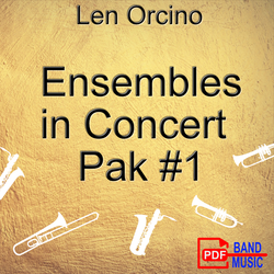 'Ensembles in Concert - Pak 1' by Len Orcino. Grade 2 sheet music for school bands