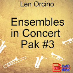 'Ensembles in Concert - Pak 3' by Len Orcino. Grade 2 sheet music for school bands