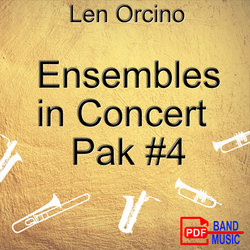 'Ensembles in Concert - Pak 4' by Len Orcino. Grade 2 sheet music for school bands