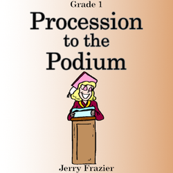 'Procession to the Podium' by Jerry Frazier. Grade 1 sheet music for school bands