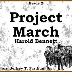 """Project March"" - composed by Jeffrey Parthun,  Performance Level = Grade 2.  Band sheet music downloadable instantly in PDF format.  Cost = $ 24."