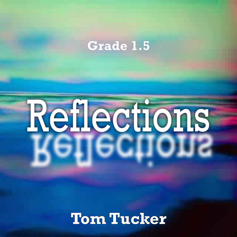 'Reflections' by Tom Tucker. Grade 1 sheet music for school bands