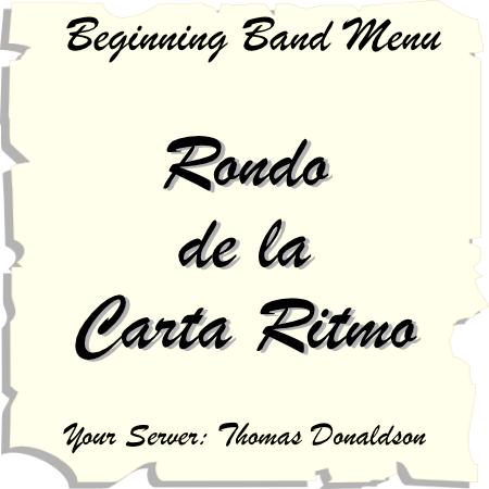 'Rondo de la Carte Ritmo' by Tom Donaldson. Beginning Band sheet music for school bands
