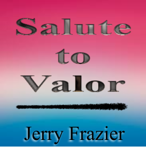 """Salute to Valor"" - composed by Jerry Frazier,  Performance Level = Grade 1.  Band sheet music downloadable instantly in PDF format.  Cost = $ 24."