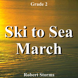 """Ski to Sea March"" - composed by Robert Storms,  Performance Level = Grade 2.  Band sheet music downloadable instantly in PDF format.  Cost = $ 24."