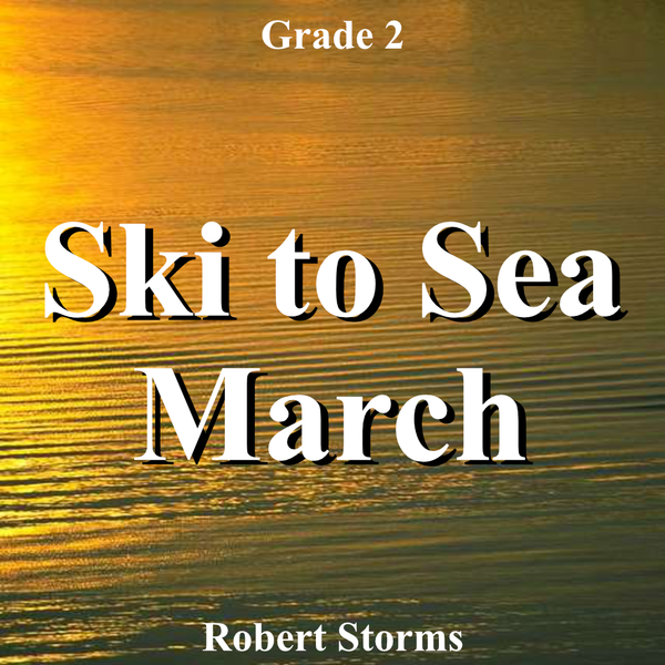 'Ski to Sea March' by Robert Storms. Grade 2 sheet music for school bands
