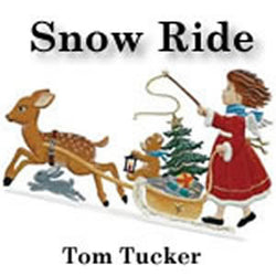 'Snow Ride' by Tom Tucker. Holiday Music sheet music for school bands