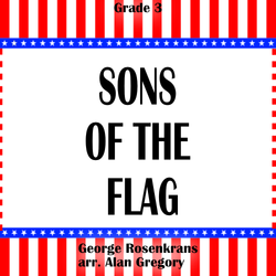'Sons of the Flag' by Alan Gregory. Grade 3 sheet music for school bands