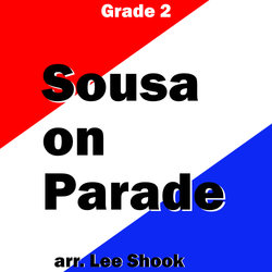 'Sousa on Parade' by Lee Shook. Grade 2 sheet music for school bands