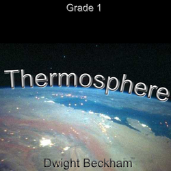 """Thermosphere"" - composed by Dwight Beckham,  Performance Level = Grade 1.  Band sheet music downloadable instantly in PDF format.  Cost = $ 24."