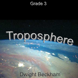 """Troposphere"" - composed by Dwight Beckham,  Performance Level = Grade 3.  Band sheet music downloadable instantly in PDF format.  Cost = $ 24."