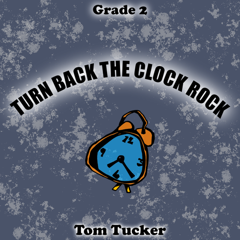 'Turn Back the Clock Rock' by Tom Tucker. Grade 2 sheet music for school bands