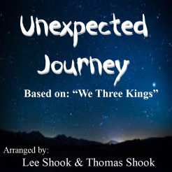 """Unexpected Journey (based on 'We Three Kings')"" - composed by Lee Shook,  Performance Level = Holiday Music.  Band sheet music downloadable instantly in PDF format.  Cost = $ 24."
