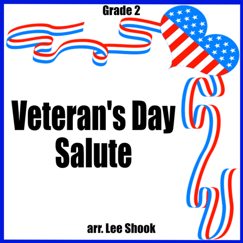 """Veteran's Day Salute"" - composed by Lee Shook,  Performance Level = Grade 2.  Band sheet music downloadable instantly in PDF format.  Cost = $ 24."