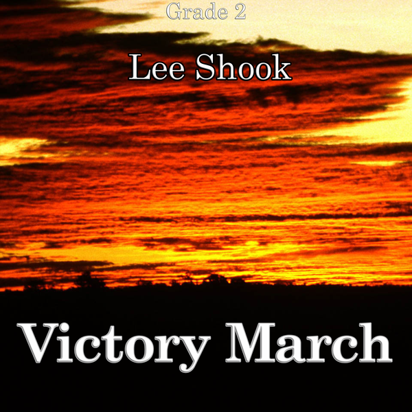 """Victory March"" - composed by Lee Shook,  Performance Level = Grade 2.  Band sheet music downloadable instantly in PDF format.  Cost = $ 24."