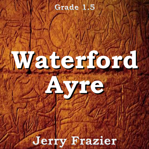"""Waterford Ayre"" - composed by Jerry Frazier,  Performance Level = Grade 1.  Band sheet music downloadable instantly in PDF format.  Cost = $ 24."