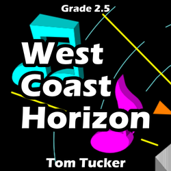 """West Coast Horizon"" - composed by Tom Tucker,  Performance Level = Grade 2.  Band sheet music downloadable instantly in PDF format.  Cost = $ 24."