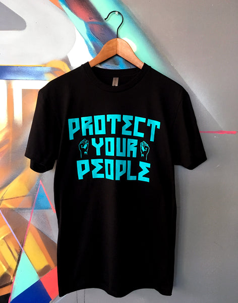"""Protect Your People"" T-Shirt"
