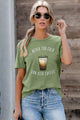 Green Short Sleeve NEVER TOO COLD FOR ICED COFFEE T-shirt
