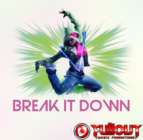 Break It Down- 0:45