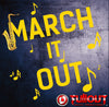 March It Out- 0:45