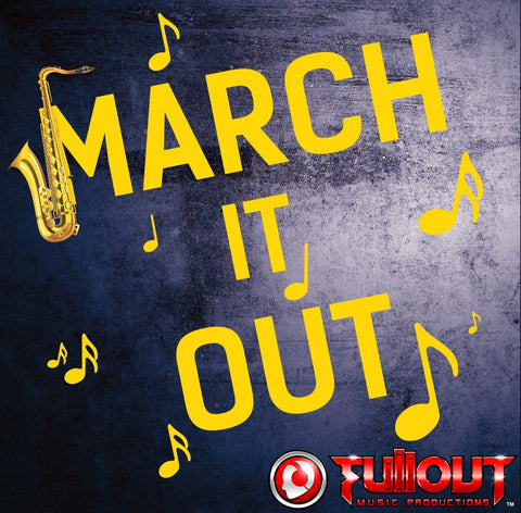 March It Out- 0:30