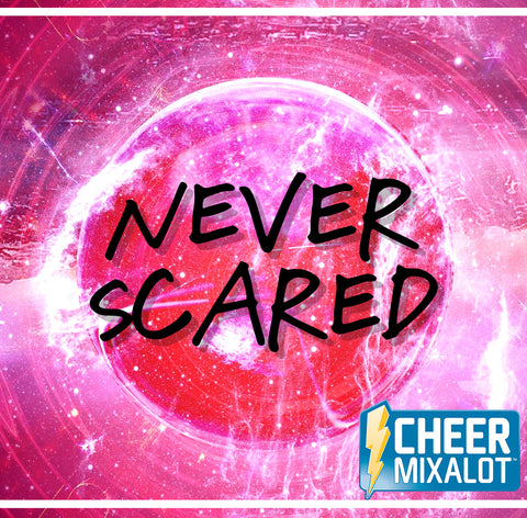 Never Scared- 1:00