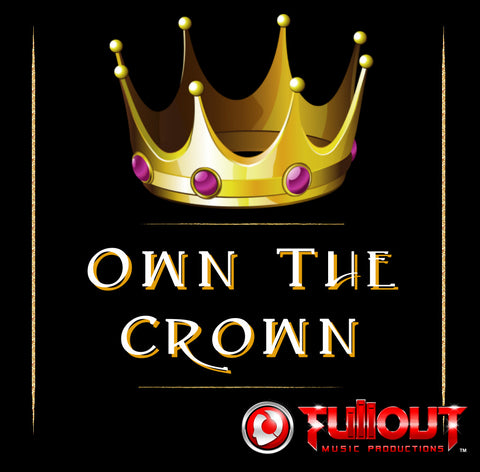 Own The Crown- 1:00