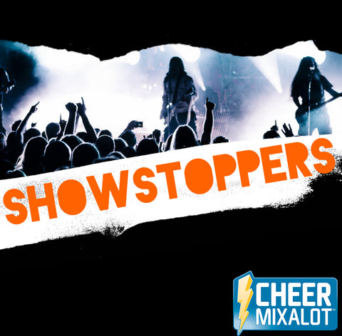 Showstoppers- 1:30