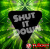 Shut It Down- 1:00