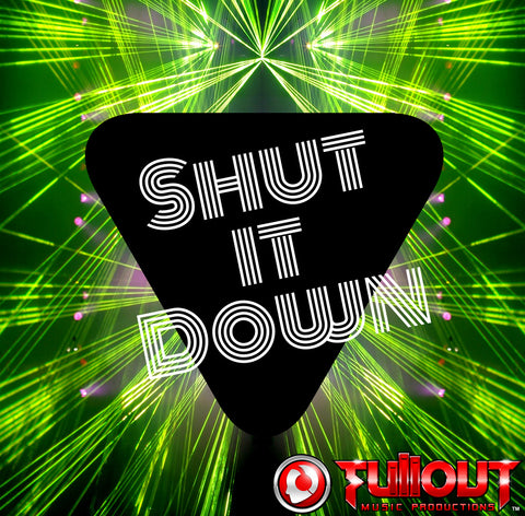 Shut It Down- 1:30