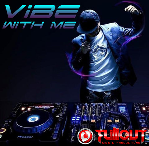 Vibe With Me- 0:45