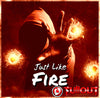 Just Like Fire- 2:30