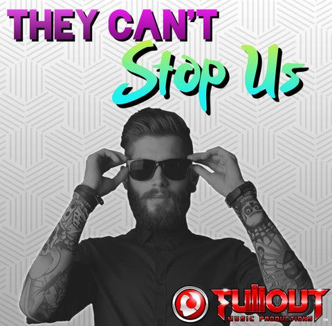 They Can't Stop Us- 1:00