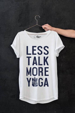 Less Talk More Yoga T Shirt - My Positive Vibes