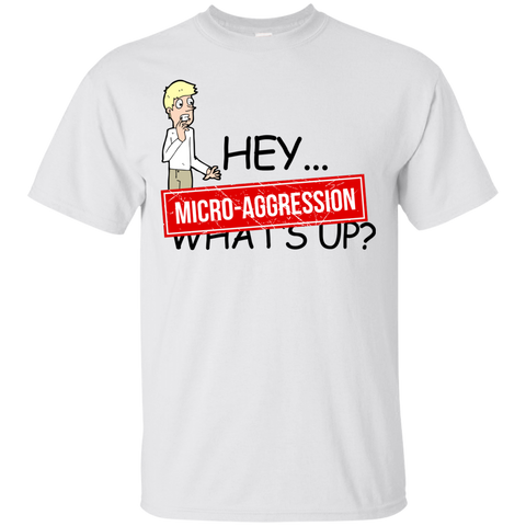 Micro-Aggression T-Shirt