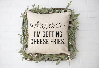 "Mean Girls Movie - Whatever, I'm Getting Cheese Fries - Hand Lettered Square Pillow Cover | Natural Linen Color | 18""x18"" - Beyond Measure Living"