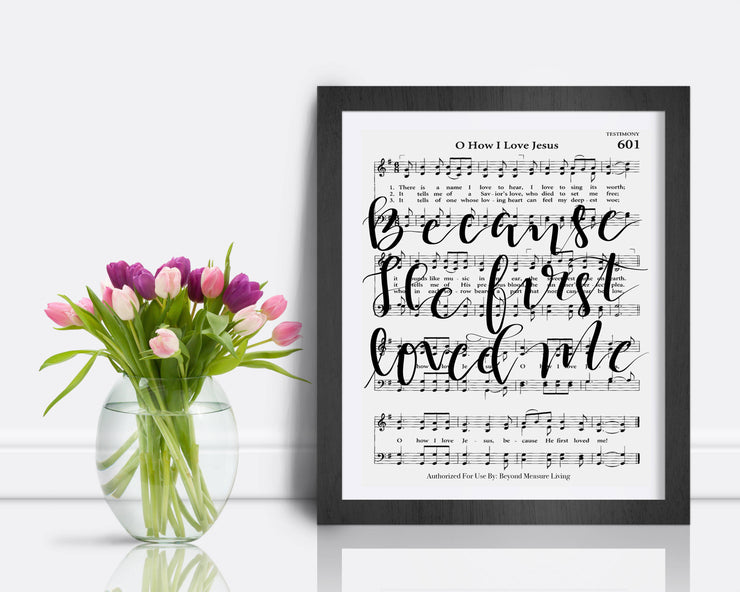 O How I Love Jesus - Hand Lettered Sheet Music | 5x7, 8x10, or 11x14 - Beyond Measure Living