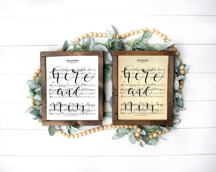 Here And Now - Hand Lettered Calligraphy Sheet Music | 5x7, 8x10, or 11x14 - Beyond Measure Living