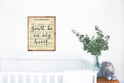 You'll Be In My Heart Hand Lettered Sheet Music | 5x7, 8x10, or 11x14 - Beyond Measure Living