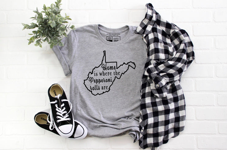 Home Is Where The Pepperoni Rolls Are Shirt | Women Girls Kids Youth | - Beyond Measure Living