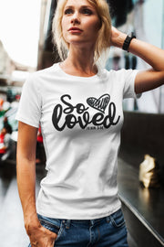 So Loved T-Shirt | John 3:16 | Gray or White | Crew Neck or V-Neck Options - Beyond Measure Living