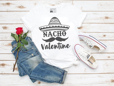 Nacho Valentine T-Shirt | Gray or White, Crew or V-Neck - Beyond Measure Living