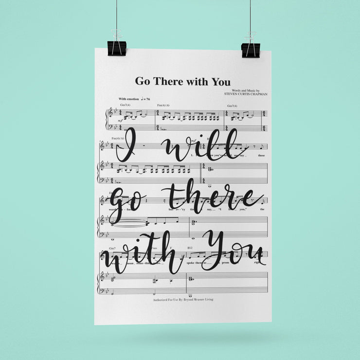 Go There With You Hand Lettered Sheet Music | 5x7, 8x10, or 11x14 | - Beyond Measure Living