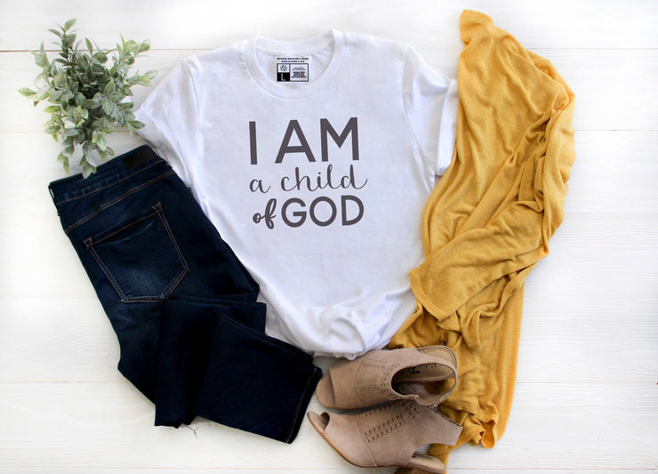 I Am a Child of God Shirt - Beyond Measure Living